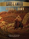 Riders of the Dawn (MP3)
