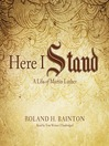 Here I Stand (MP3): A Life of Martin Luther