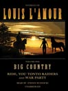 Big Country, Volume 1 (MP3): Stories of Louis L'Amour