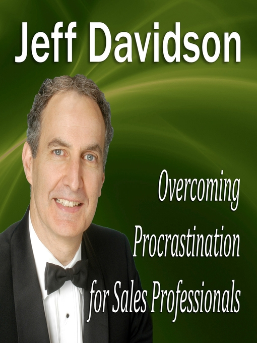 Overcoming Procrastination for Sales Professionals (MP3)