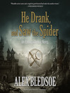 He Drank, and Saw the Spider (MP3): Eddie LaCrosse Series, Book 5