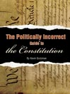 The Politically Incorrect Guide<sup>TM</sup> to the Constitution (MP3)