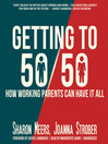 Getting to 50/50 (MP3): How Working Parents Can Have It All