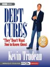 """Debt Cures """"They"""" Don't Want You to Know About (MP3)"""