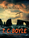 When the Killing's Done (MP3): A Novel