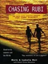 Chasing Rubi (MP3): The Truth about Porfirio Rubirosa the Last Playboy