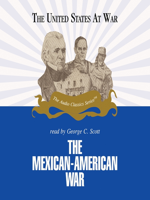 The Mexican-American War (MP3)