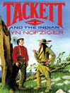 Tackett and the Indian (MP3): Tackett Series, Book 4