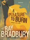 A Pleasure to Burn (MP3): Fahrenheit 451 Stories