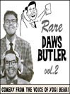 Rare Daws Butler, Volume 2 (MP3): More Comedy from the Voice of Yogi Bear!