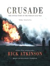 Crusade (MP3): The Untold Story of the Persian Gulf War
