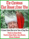 The Christmas That Almost Never Was (MP3): A Classic Radio Play by the Voice of Yogi Bear