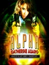 Alpha (MP3): Sunrise Alley Series, Book 2