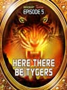 Here There be Tygers (MP3): Bradbury Thirteen Series, Episode 5