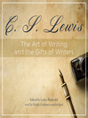 The Art of Writing and the Gifts of Writers (MP3)