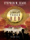 Landscape Turned Red (MP3): The Battle of Antietam