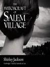 The Witchcraft of Salem Village (MP3)