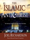 The Islamic Antichrist (MP3): The Shocking Truth about the Real Nature of the Beast