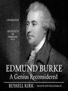 Edmund Burke (MP3): A Genius Reconsidered