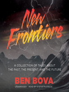 New Frontiers (MP3): A Collection of Tales about the Past, the Present, and the Future