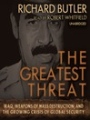 The Greatest Threat (MP3): Iraq, Weapons of Mass Destruction, and the Growing Crisis of Global Security