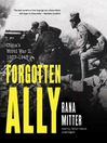 Forgotten Ally (MP3): China's World War II, 1937–1945