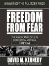 Freedom from Fear (MP3): The American People in Depression and War, 1929–1945