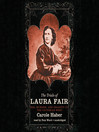The Trials of Laura Fair (MP3): Sex, Murder, and Insanity in the Victorian West