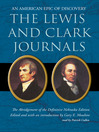The Lewis and Clark Journals (MP3): An American Epic of Discovery