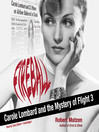 Fireball (MP3): Carole Lombard and the Mystery of Flight 3