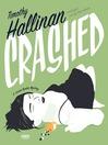 Crashed (MP3): Junior Bender Series, Book 1