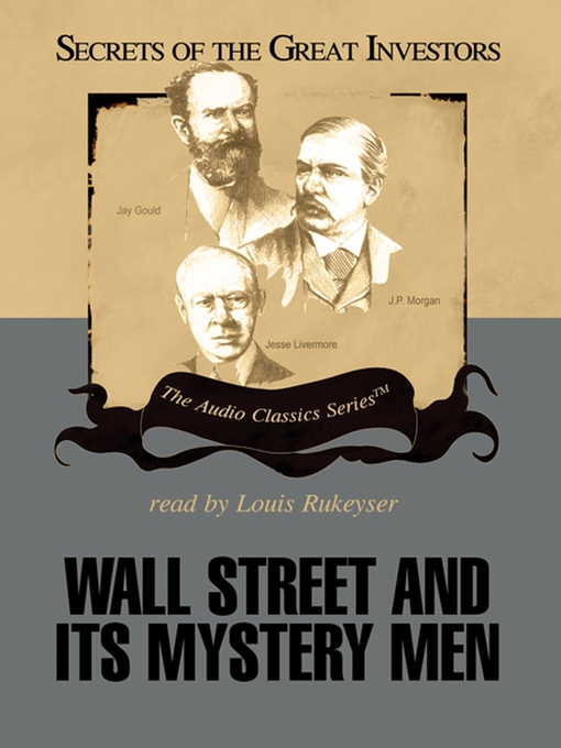 Wall Street and Its Mystery Men (MP3)