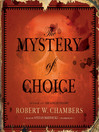 The Mystery of Choice (MP3)
