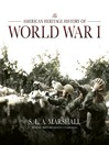 The American Heritage History of World War I (MP3)