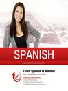 Spanish in Minutes (MP3): How to Study Spanish the Fun Way