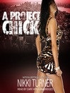 A Project Chick (MP3): Project Chick Series, Book 1