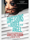 Confessions : the murder of an angel