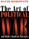 The Art of Political War and Other Radical Pursuits (MP3)