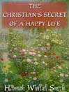 The Christian's Secret of a Happy Life (MP3)
