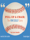 Pull Up a Chair (MP3): The Vin Scully Story