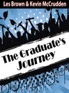 The Graduates Journey (MP3): Explore the Path of Possibilities