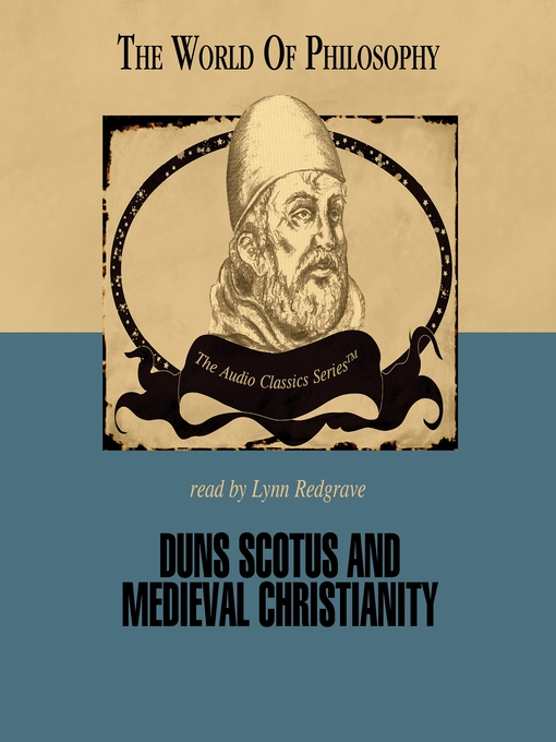 Duns Scotus and Medieval Christianity (MP3)