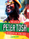 Steppin' Razor (MP3): The Life of Peter Tosh