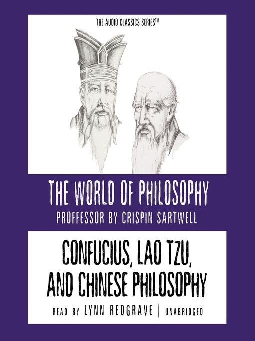 Confucius, Lao Tzu, and Chinese Philosophy (MP3)