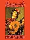 Scaramouche (MP3): Scaramouche Series, Book 1