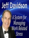 A System for Managing Work Related Stress (MP3)