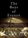 The Boys of Everest (MP3): Chris Bonington and the Tragedy of Climbing's Greatest Generation