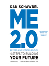 Me 2.0, Revised and Updated Edition (MP3): 4 Steps to Building Your Future