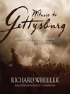 Witness to Gettysburg (MP3): Inside the Battle That Changed the Course of the Civil War