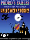 Pedro's Halloween Fables (MP3): Halloween Stories for Children